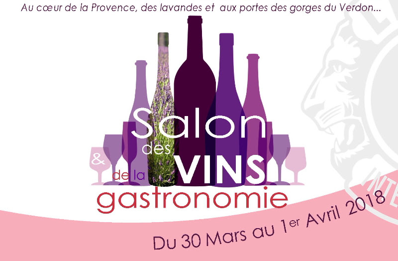 Salon des Vins & de la Gastronomie – Greoux, fin mars 2018